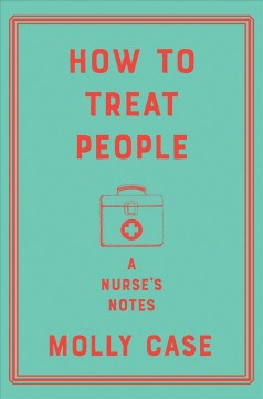 How to Treat People: a Nurse