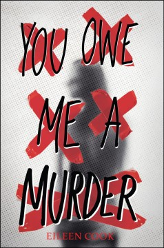 Book Cover You Owe Me A Murder by Eileen Cook