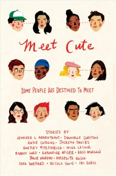 Meet Cute edited by Jennifer L. Armentrout