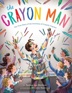The Crayon Man by Natascha Biebow