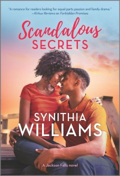 Scandalous secrets / Synithia Williams.