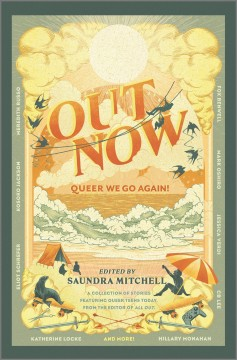 Out Now: Queer We Go Again edited by Saundra Mitchell