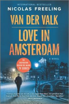 Love in Amsterdam : a novel / Nicolas Freeling.