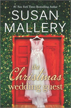 The Christmas wedding guest by Susan Mallery.