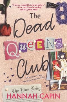 Dead Queens Club by Hannah Capin