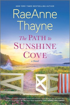 The path to Sunshine Cove by RaeAnne Thayne.