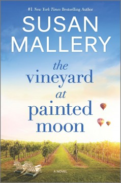 The Vineyard at Painted Moon by Susan Mallery.