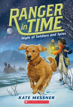 Ranger in Time: Night of Soldiers and Spies
