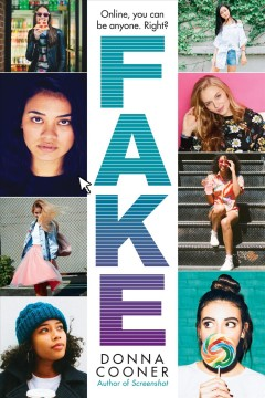 Fake: Online, You Can Be Anyone. Right?, book cover