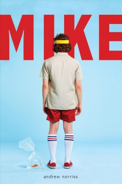 Mike by Andrew Norriss