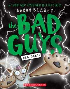 The Bad Guys in the One?! by Aaron Blabey
