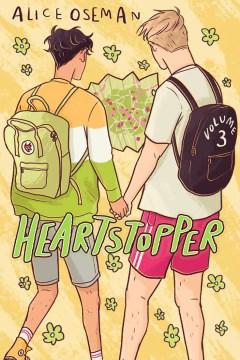 Heartstopper. Volume 3 / Alice Oseman.