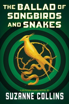 The ballad of songbirds and snakes / Suzanne Collins