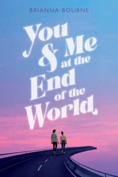 Tú y yo en el fin del mundo, portada del libro