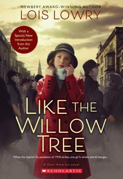 Like the willow tree : the diary of Lydia Amelia Pierce / Lois Lowry.