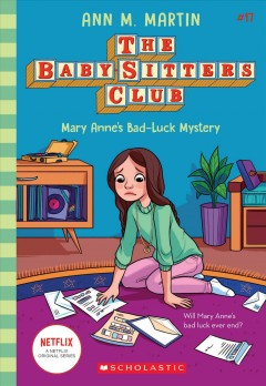 Mary Anne's bad-luck mystery by Ann M. Martin.