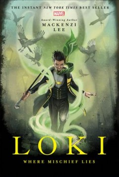 Loki by Mackenzie Lee