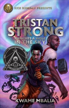 Tristan Strong punches a hole in the sky / by Kwame Mbalia.