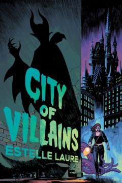 City of Villains by Estelle Laure