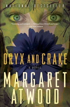 Oryx and Crake – Margaret Atwood
