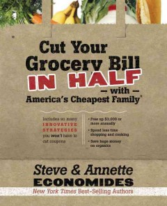 Cut your Grocery Bill in Half With America's Cheapest Family, book cover