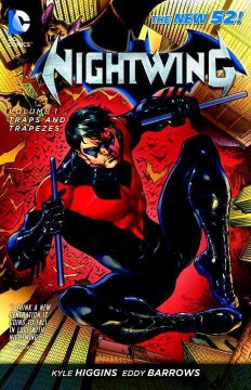 Nightwing Vol. 1, Traps and Trapezes , book cover