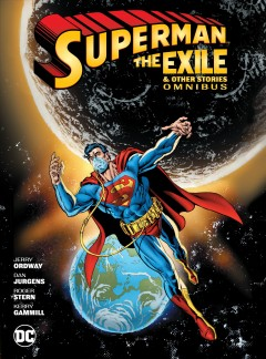 Superman : the exile and other stories omnibus.