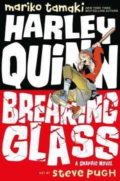 Harley Quinn: Breaking Glass, book cover
