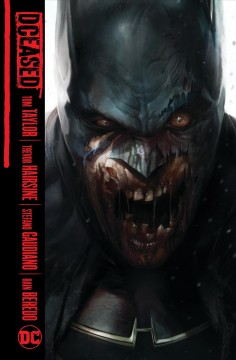 DCeased by Tom Taylor, writer ; Trevor Hairsine, Stefano Gaudiano [and others], artists ; Rain Beredo, colorist  ; Saida Temofonte, letterer ; Francesco Mattina, collection cover artist.