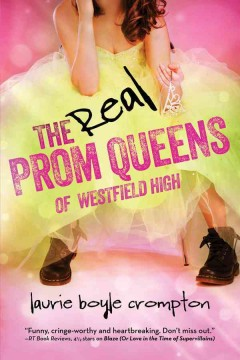 The Real Prom Queens of Westfield High, book cover