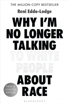 Why I'm No Longer Talking to White People About Race, book cover