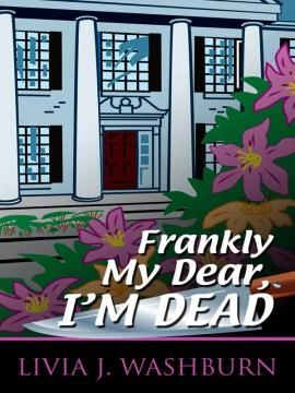 Frankly my dear, I