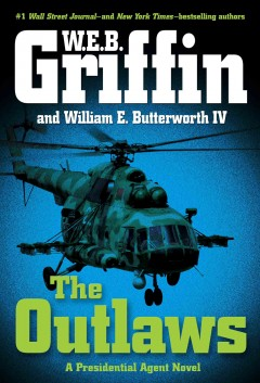 The Outlaws by W.E.B. Griffin