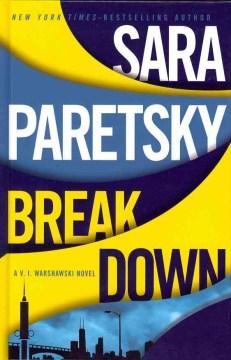 Breakdown / Sara Paretsky.