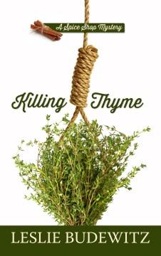 Killing thyme / Leslie Budewitz