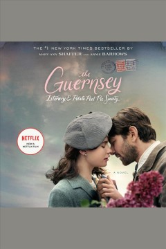 """The Guernsey Literary and Potato Peel Society""-Mary Ann Shaffer"