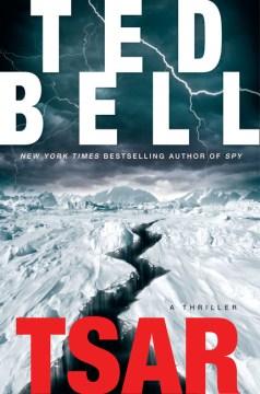 Tsar / Ted Bell.