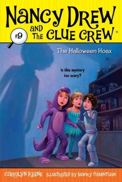 The Halloween hoax / by Carolyn Keene ; illustrated by Macky Pamintuan.