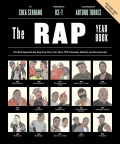 The Rap Year Book: The Most Important Rap Song From Every Year Since 1979, Discussed, Debated, and D, book cover