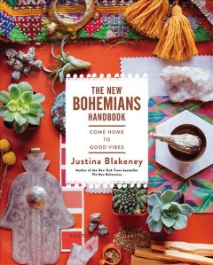The New Bohemians Handbook: Come Home to Good Vibes, book cover