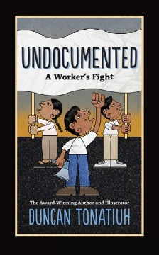 Undocumented : a worker