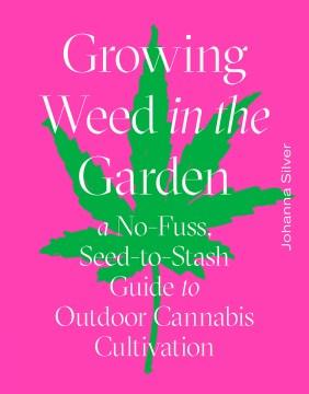 Growing Weed in the Garden, portada del libro
