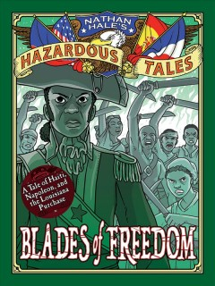 Nathan Hale's hazardous tales. by Nathan Hale.
