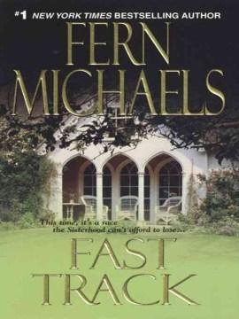 Fast track / Fern Michaels.
