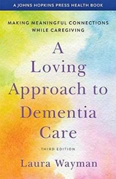 Un enfoque amoroso para el cuidado de la demencia, portada del libro