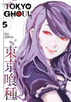 """Tōkyō gūru. English;""""Tokyo ghoul. Volume 5 / story and art by Sui Ishida ; translation, Joe Yamazaki ; touch-up art and lettering, Vanessa Satone."""""""