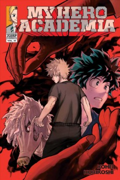 My hero academia. 10. All for one / story and art, Kohei Horikoshi ; translation and English adaptation, Caleb Cook ; touch-up art and lettering, John Hunt.