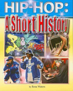 Hip-hop: A Short History, book cover