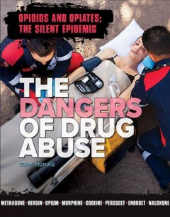 The Dangers of Drug Abuse, book cover