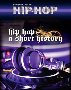 Hip Hop: A Short History, book cover